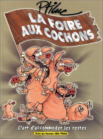 9782226109323: La Foire aux cochons