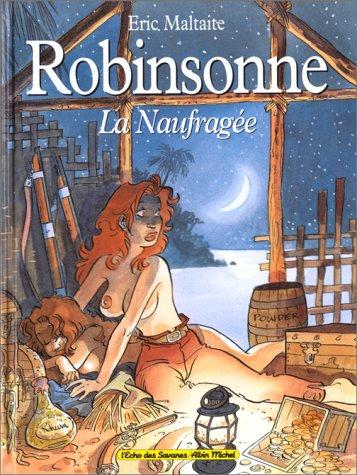 9782226109989: Robinsonne la naufragée (L'echo des savanes)