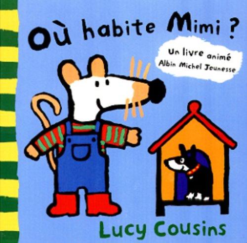 9782226112699: O� habite Mimi ?