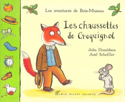 9782226112781: Les Chaussettes de Croquignol