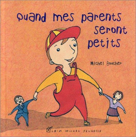 9782226112873: Quand mes parents seront petits