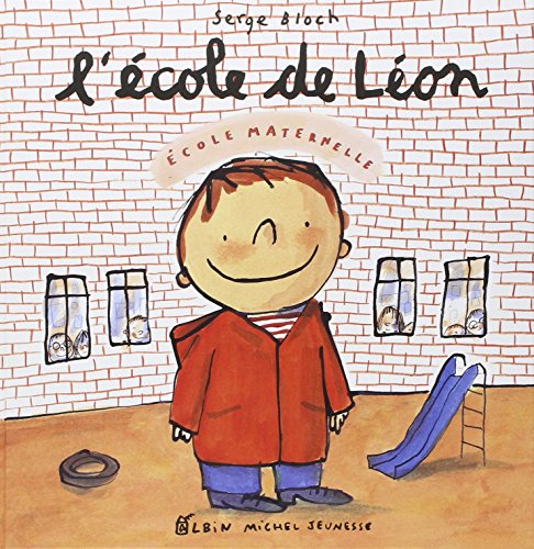 9782226112880: L'Ecole de Leon (Albums Illustres) (English and French Edition)