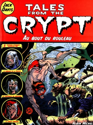9782226113719: Tales from the Crypt, tome 6 : Au bout du rouleau