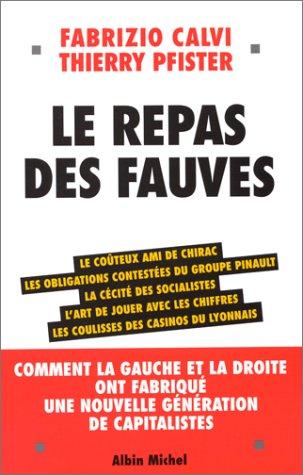 9782226114082: Repas Des Fauves (Le) (Politique) (English and French Edition)