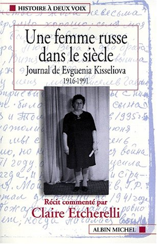 9782226115058: Femme Russe Dans Le Siecle (Une) (Collections Histoire) (French Edition)