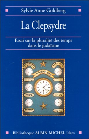 9782226115072: Clepsydre (La) (Cnrs Histoire,) (English and French Edition)