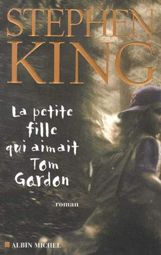 9782226115232: La Petite Fille Qui Aimait Tom Gordon (French Edition)