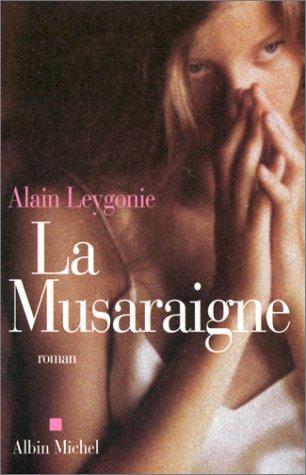 9782226115256: La Musaraigne