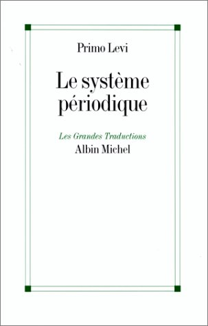 9782226115317: Systeme Periodique (Le) (Collections Litterature) (French Edition)