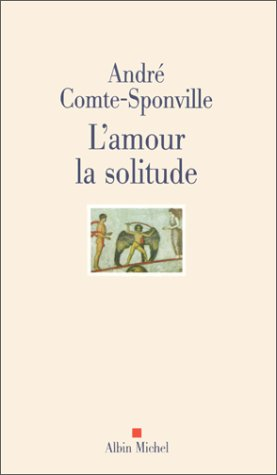 9782226115744: L'amour la solitude