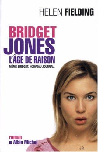 Bridget Jones, L'âge de raison: Fielding, Helen