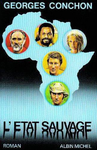 9782226116178: Etat Sauvage (L') (Romans, Nouvelles, Recits (Domaine Francais)) (French Edition)
