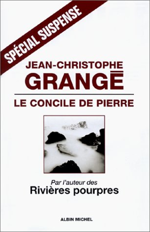 Concile de Pierre (Le) (Collections Litterature) (French: Jean-Christophe Grange