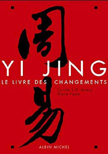 9782226117137: Yi Jing. : Le livre des changements