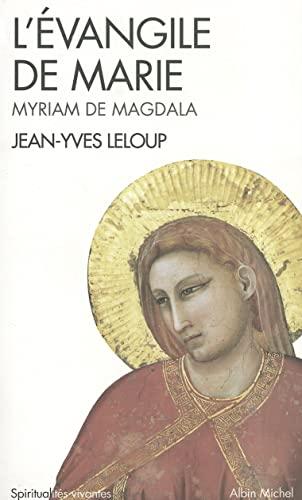 9782226117311: Evangile de Marie (L') (Spiritualites Vivantes) (French Edition)