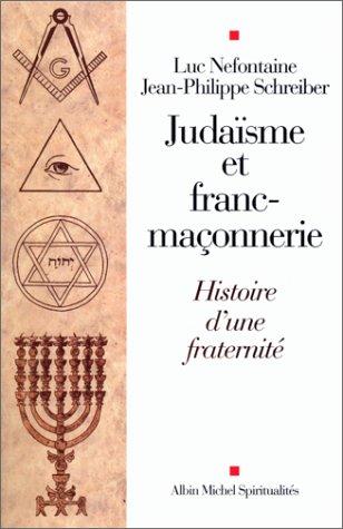 9782226117373: Juda�sme et Franc-Ma�onnerie : Histoire d'une fraternit�
