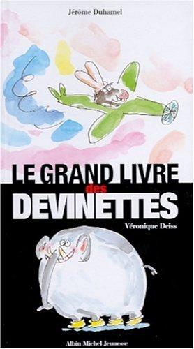 Le grand livre des devinettes: Duhamel, Jérôme