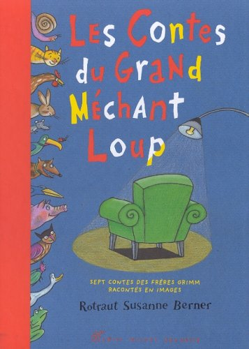 9782226118097: Les Contes du grand méchant loup (French Edition)