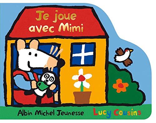 9782226118165: Je Joue Avec Mimi (Maisy Books) (French Edition)