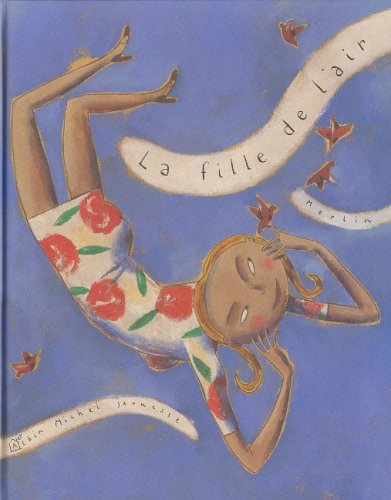 9782226118356: La Fille de L'Air (Albums Illustres)