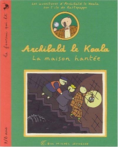 9782226118660: Archibald le koala : La Maison hantée