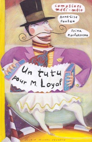 9782226119018: Un tutu pour monsieur Loyal