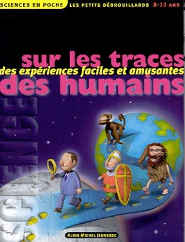 9782226119506: Sur les traces des humains