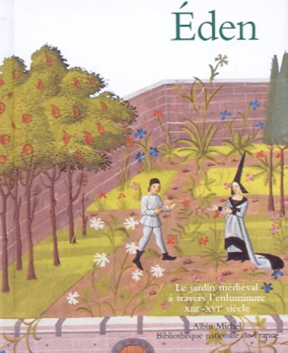 9782226119599: Eden - Le Jardin médiéval à travers l'enluminure