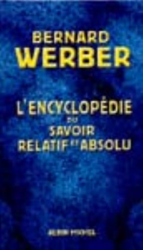 9782226120410: Encyclopédie du savoir relatif et absolu