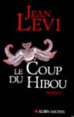9782226121233: Coup Du Hibou (Le) (Romans, Nouvelles, Recits (Domaine Francais)) (English and French Edition)