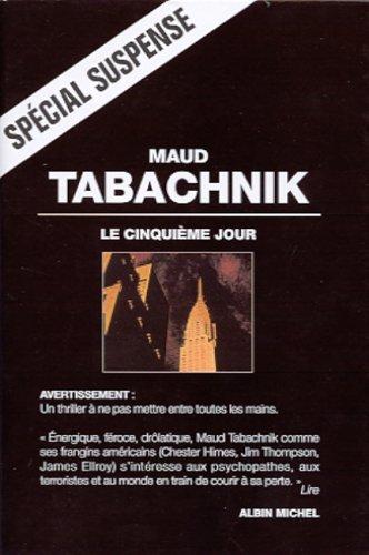 Cinquieme Jour (Le) (Chemins de la Musique) (French Edition): Tabachnik, Maud
