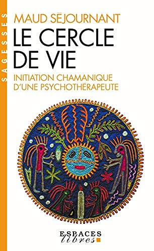 9782226122001: Cercle de Vie (Le) (Collections Spiritualites) (French Edition)