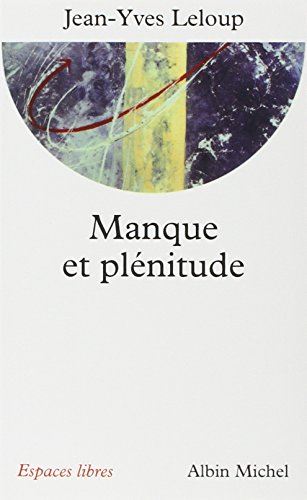 9782226122018: Manque Et Plenitude (Collections Spiritualites) (French Edition)