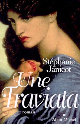 Une Traviata: Janicot, St�phanie