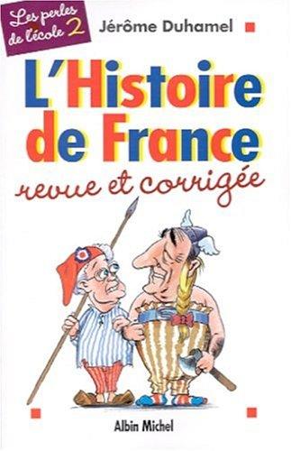 9782226122162: L'Histoire de France revue et corrig�e par les cancres