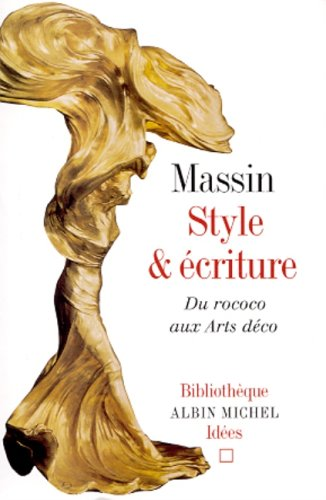 9782226122247: Style Et Ecriture. Du Rococo Aux Arts Deco (Collections Sciences - Sciences Humaines) (French Edition)
