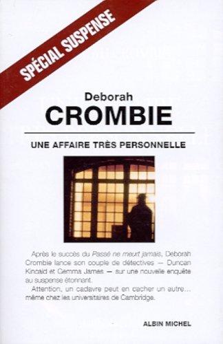 Une affaire très personnelle: Crombie, Deborah