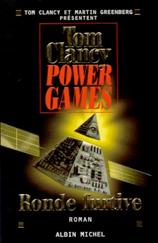 Power Games - Tome 3 (Romans, Nouvelles, Recits (Domaine Etranger)) (French Edition) (2226126279) by Clancy, Tom