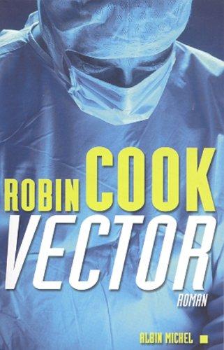 9782226126689: Vector (Romans, Nouvelles, Recits (Domaine Etranger)) (French Edition)