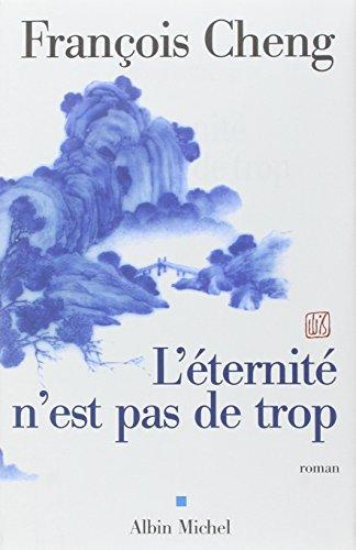 9782226127020: L'éternité n'est pas de trop (Romans, Nouvelles, Recits (Domaine Francais))