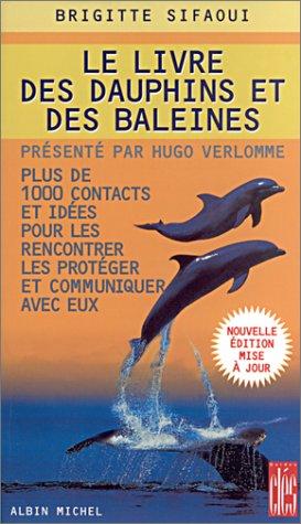 Livre Des Dauphins Et Des Baleines (Le) (Collections Spiritualites) (French Edition): Brigitte ...