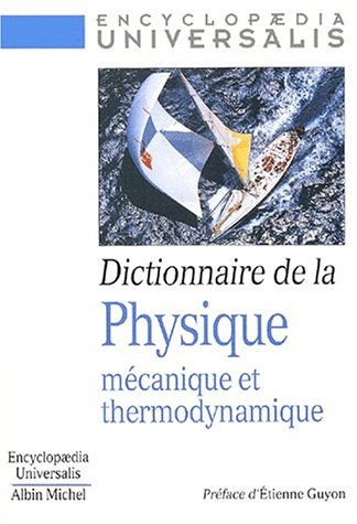 9782226127143: Dictionnaire de La Physique. Mecanique Et Thermodynamique (French Edition)