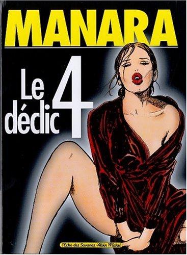 9782226127303: Le Déclic, tome 4