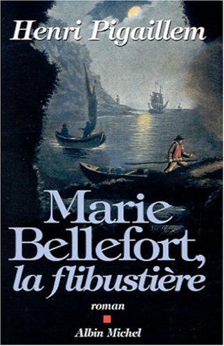 9782226127976: Marie Bellefort, la flibustière