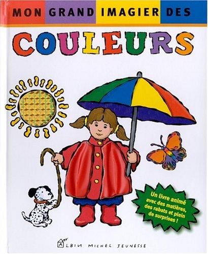 9782226128416: Mon grand imagier des couleurs - Lauréat du Comité des mamans Eté 2002 (0-3 ans)
