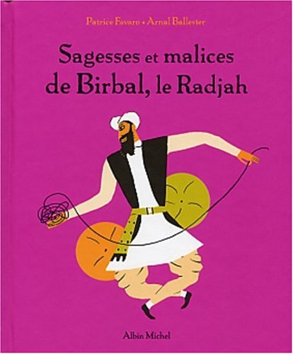 9782226128560: Sagesse Et Malices de Birbal, Le Radjah (French Edition)