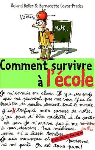 9782226129550: Comment Survivre A L'Ecole (Psychologie Enfants) (French Edition)