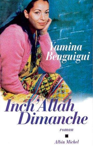 Inch'allah Dimanche: Yamina Benguigui