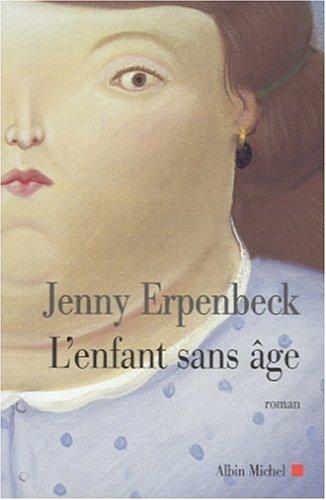 L'Enfant sans âge: Jenny Erpenbeck