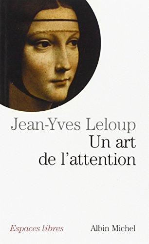 9782226130853: Un art de l'attention